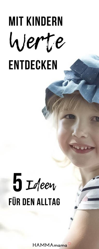 Mit Kindern Werte entdecken - Ideen für den Alltag