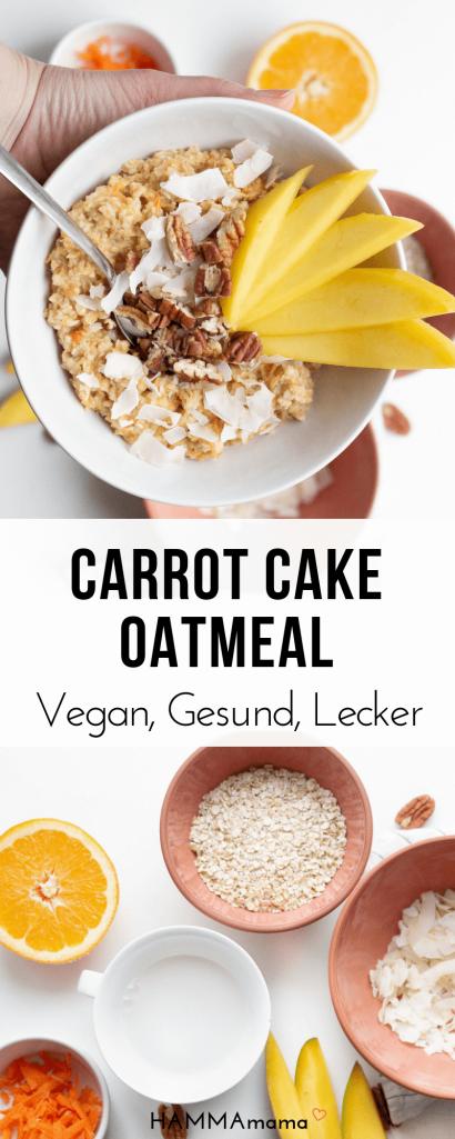 Rezept für Carrot Cake Oatmeal auf deutsch - Ein gesundes, veganes Frühstück